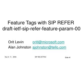 Feature Tags with SIP REFER   draft-ietf-sip-refer-feature-param-00