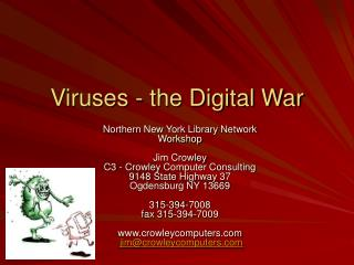 Viruses - the Digital War