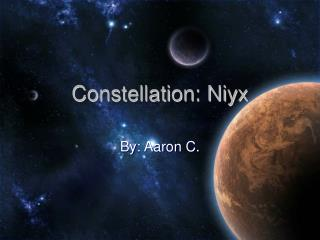 Constellation: Niyx