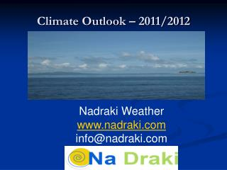 Climate Outlook – 2011/2012