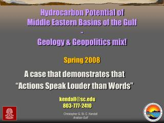 Hydrocarbon Potential of   Middle Eastern Basins of the Gulf - Geology & Geopolitics mix!