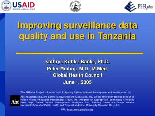 Improving surveillance data quality and use in Tanzania
