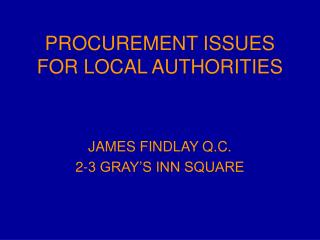 PROCUREMENT ISSUES FOR LOCAL AUTHORITIES