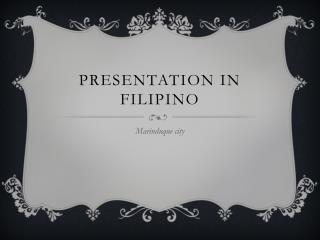 Presentation in  filipino