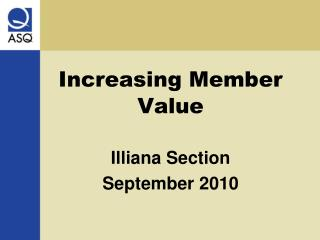 Increasing Member Value
