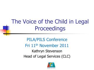 The Voice of the Child in Legal Proceedings