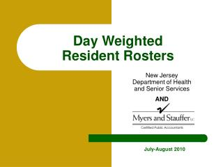 Day Weighted Resident Rosters