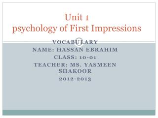 Unit 1 psychology of First Impressions