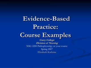 Evidence-Based Practice: Course Examples