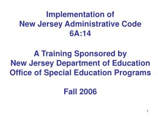 IMPLEMENTATION OF N.J.A.C. 6A:14