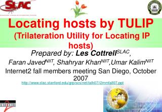 Locating hosts by TULIP  (Trilateration Utility for Locating IP hosts)