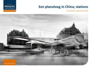 Een planoloog in China; stations