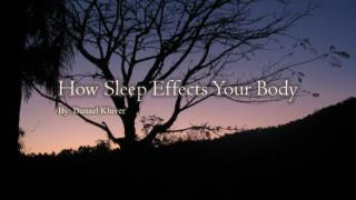 How Sleep Effects Your Body
