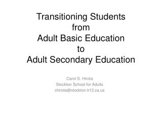 Transitioning Students  from  Adult Basic Education  to  Adult Secondary Education