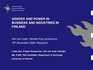 GENDER AND POWER IN BUSINESS AND INDUSTRIES IN FINLAND