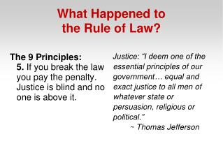 What Happened to the Rule of Law?
