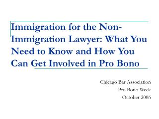 Chicago Bar Association Pro Bono Week October 2006