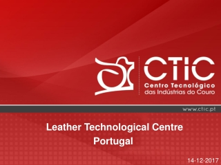 Leather Technological Centre Portugal
