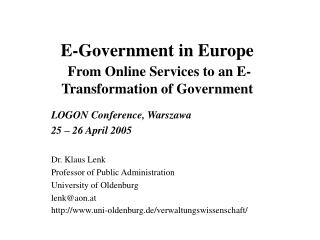 E-Government in Europe From Online Services to an E-Transformation of Government