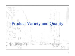 Product Variety and Quality