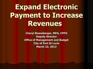 Expand Electronic Payment to Increase Revenues
