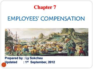 EMPLOYEES' COMPENSATION
