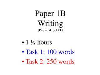 Paper 1B Writing (Prepared by LYF)
