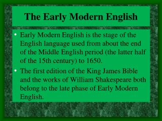 The Early Modern English