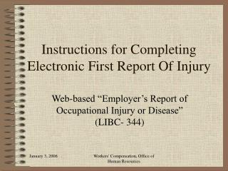 Instructions for Completing Electronic First Report Of Injury