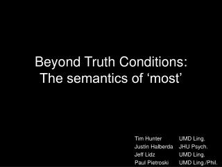 Beyond Truth Conditions: The semantics of 'most'