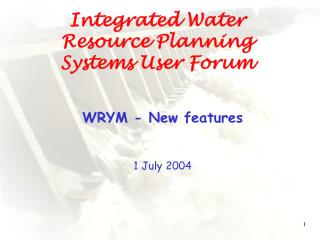 Integrated Water Resource Planning Systems User Forum