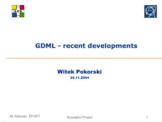 GDML - recent developments