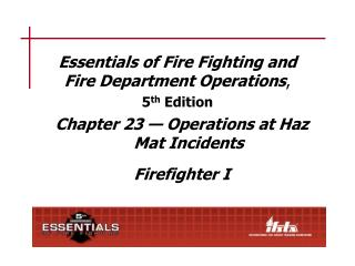 Essentials of Fire Fighting and Fire Department Operations ,  5 th  Edition