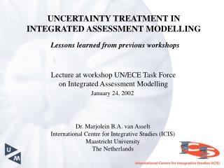 UNCERTAINTY TREATMENT IN INTEGRATED ASSESSMENT MODELLING