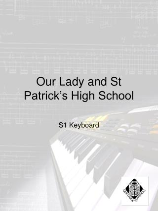 Our Lady and St Patrick's High School