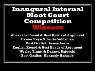 Inaugural Internal Moot Court Competition Winners