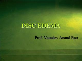 DISC EDEMA