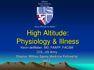 High Altitude: Physiology & Illness