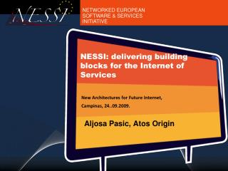 NESSI: delivering building blocks for the Internet of Services