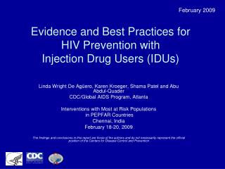 Evidence and Best Practices for HIV Prevention with  Injection Drug Users (IDUs)