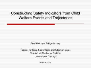 Constructing Safety Indicators from Child Welfare Events and Trajectories