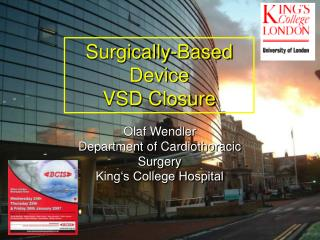 Surgically-Based Device VSD Closure