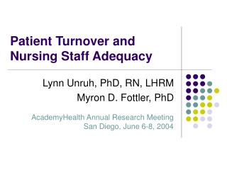 Patient Turnover and Nursing Staff Adequacy