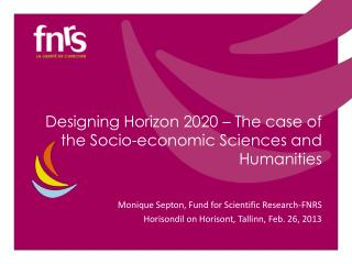 Designing Horizon 2020 – The case of the Socio-economic Sciences and Humanities
