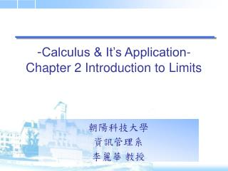 - Calculus & It's Application- Chapter 2 Introduction to Limits