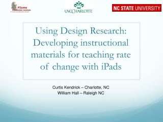 Using Design Research: Developing instructional materials for teaching rate of change with  iPads