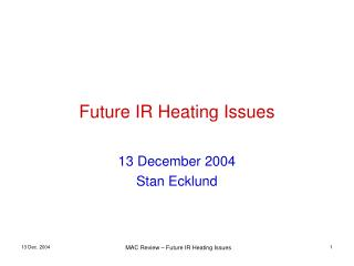 Future IR Heating Issues