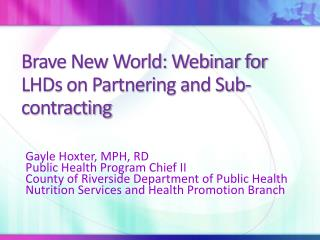 Brave New World: Webinar for LHDs on Partnering and Sub-contracting