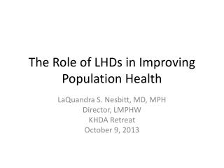 The Role of LHDs in Improving Population Health