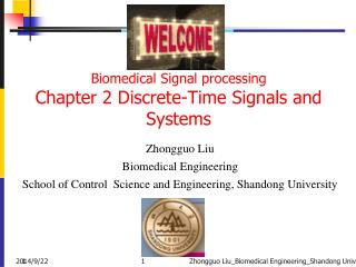 Biomedical  Signal processing Chapter 2  Discrete-Time Signals and Systems